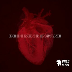 album Becoming Insane - Road to Zion
