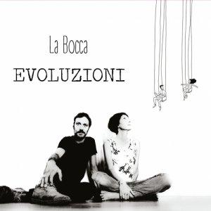 album Evoluzioni - La Bocca