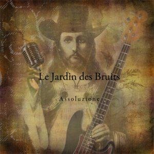 album ASSOLUZIONE - Le Jardin des Bruits