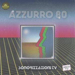 album Sonorizzazioni TV - Azzurro 80
