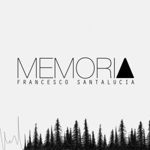 album Memoria - Francesco Santalucia