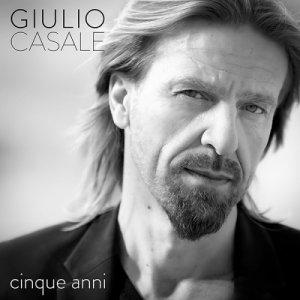 album cinque anni - Giulio (Estremo) Casale