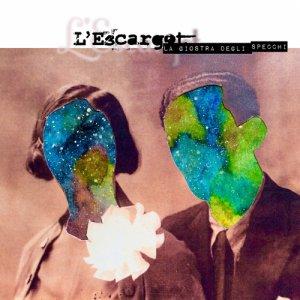 album La giostra degli specchi - L'escargot