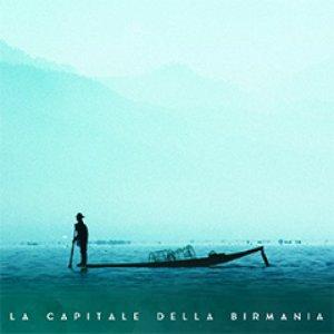 album La Capitale della Birmania - La Capitale della Birmania