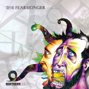 album The Fearmonger - Northern Lines