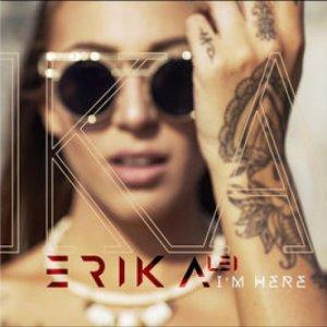 album I'M HERE - Erika