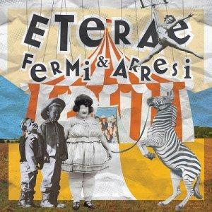 album Fermi e Arresi - Eterae