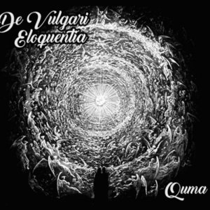 album De Vulgari Eloquentia - Quma