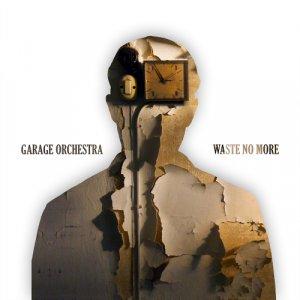 album Waste No More - Single - Garage Orchestra