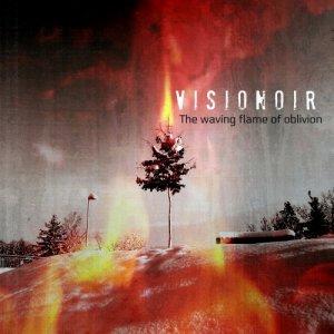 album The Waving Flame of Oblivion - Visionoir