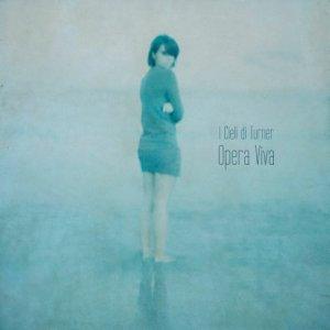 album Opera Viva - I Cieli di Turner