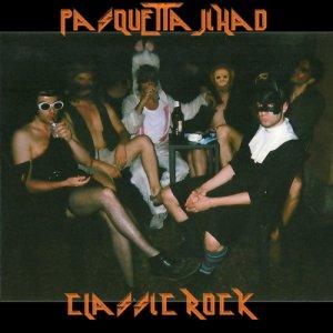 album Classic Rock - Pasquetta Jihad