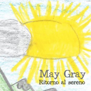 album RITORNO AL SERENO - May Gray