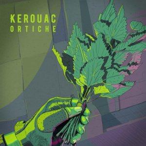 album Ortiche - Kerouac