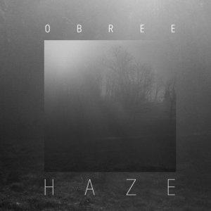 album Haze - Obree