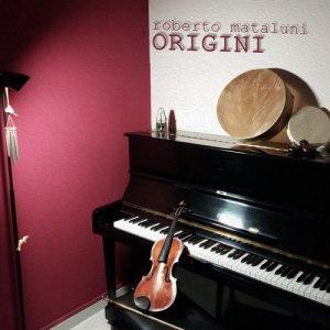album Origini - Roberto Mataluni