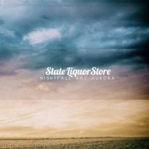 album Nightfall And Aurora - State Liquor Store