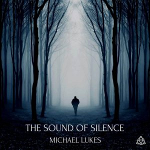 album The Sound Of Silence - Michael Lukes
