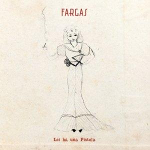 album Lei Ha Una Pistola - fargas