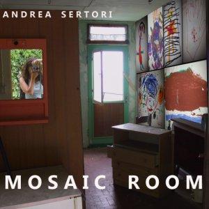 album Mosaic Room - Andrea Sertori