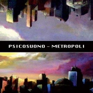 album Metropoli - Psicosuono