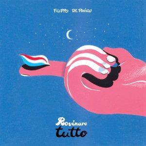 album Rovinare tutto - Filippo Dr.Panico