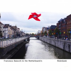 album Molenbeek (Music For Movie) - Francesco Baiocchi & The Motherboard/s