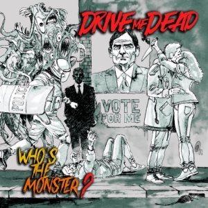 album Who's the monster? - Drive me dead
