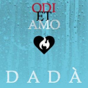 album Odi et Amo - DADÀ