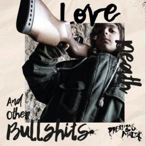 album Love, Death and other Bullshits - pressione su malta