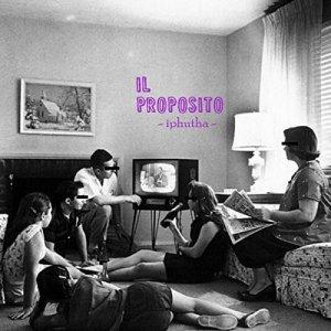 album Iphutha - IL PROPOSITO