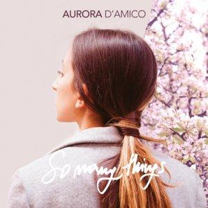 album So Many Things - Aurora D'Amico