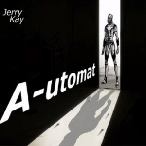 album A-Utomat - Jerry Kay
