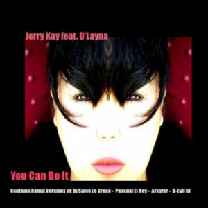 album You Can Do It Feat. D'Layna - Jerry Kay