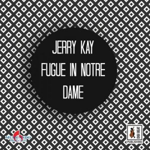 album Fugue In Notre Dame - Jerry Kay