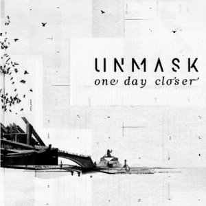 album One Day Closer - Unmask