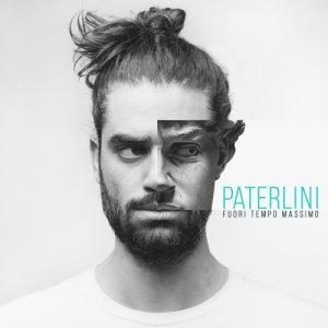 album FUORI TEMPO MASSIMO - Paterlini