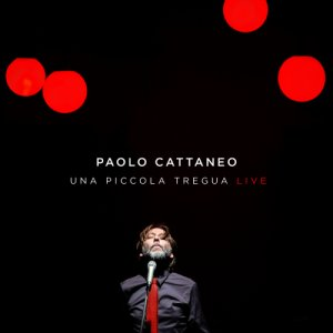 album Una Piccola Tregua Live - Paolo Cattaneo