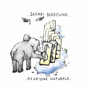 album Reazione Naturale - Safari Surround