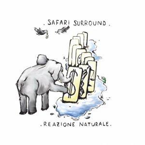 album Reazione Naturale - Safari Surround