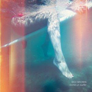 album Come un surfer - Doc Brown