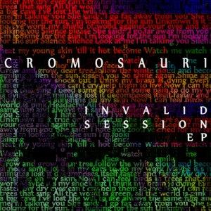 album Invalid Session EP - Cromosauri