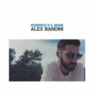 album Federico e il mare - Alex Bandini