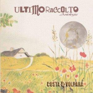 album Ultimo Raccolto (antologia) - Costa Volpara