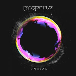 album Unreal - Prospective