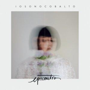album Epicentro - iosonocobalto