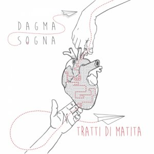 album Tratti Di Matita - Dagma Sogna