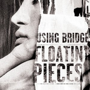 album Floatin' Pieces - Using Bridge