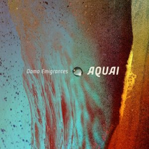 album Aquai - Domo Emigrantes