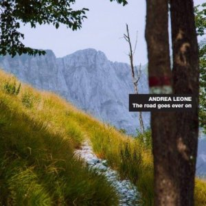 album The road goes ever on - Andrea Leone